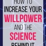 how to increase your willpower and the science behind it