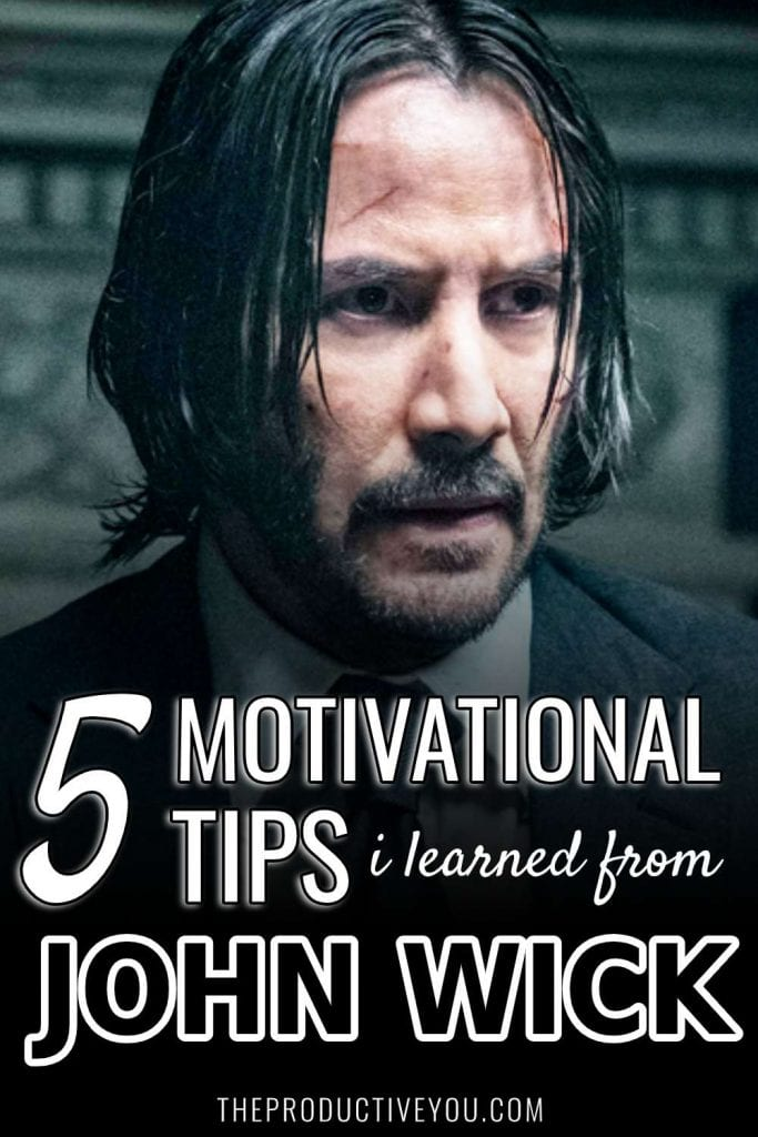 5 motivational tips learned from john wick