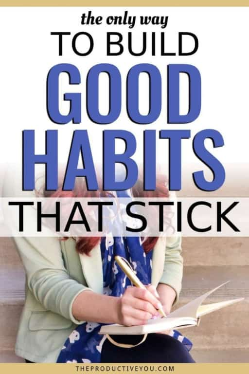 Build Better Habits that Actually Stick (with Creative Deliberate Practice)