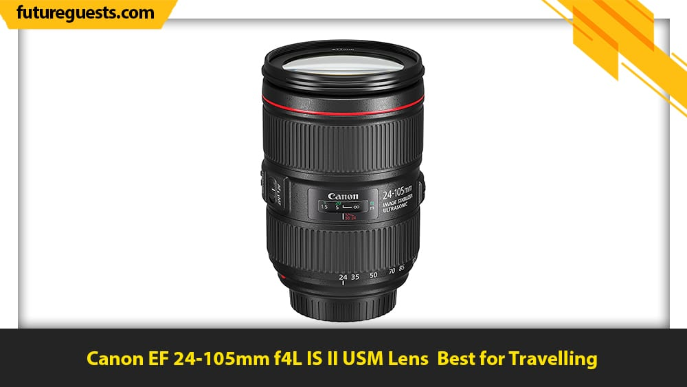 best lenses for canon eos-1d x mark III Canon EF 24-105mm f4L IS II USM Lens