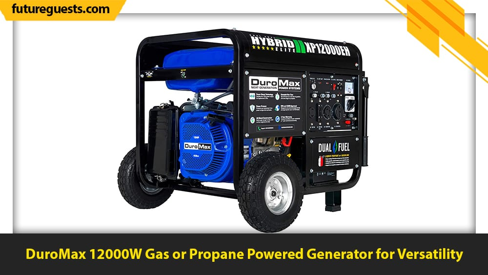 best generators for apartments DuroMax 12000W Gas or Propane Powered Generator