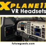 Best VR Headset for X-Plane 11 (2020): Reviews & Buyers Guide