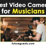 Best Video Camera for Musicians in 2020: Reviews & Buyers Guide