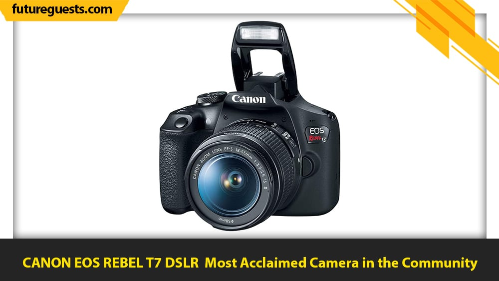 best cameras for car photography CANON EOS REBEL T7 DSLR