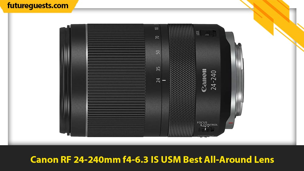 best lenses for canon eos r5 Canon RF 24-240mm f4-6.3 IS USM