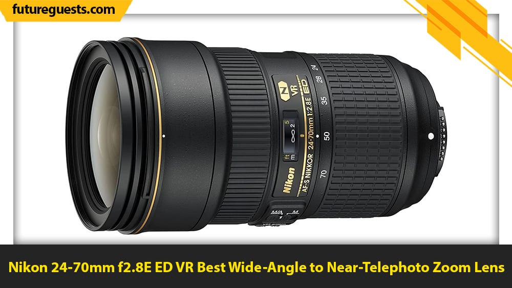 best lenses for nikon d6 Nikon 24-70mm f2.8E ED VR