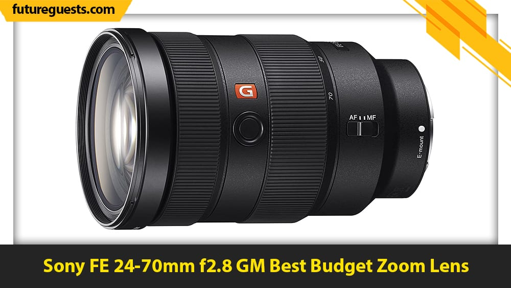 best sony a7c lenses Sony FE 24-70mm f2.8 GM
