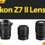 Best Lenses for Nikon Z7 II (2021): Reviews & Buyers Guide