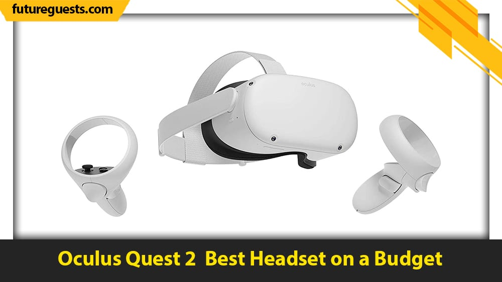 best vr headsets for unity Oculus Quest 2
