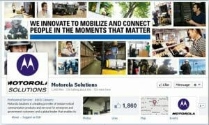 Social Media: How Motorola Solutions uses Facebook to generate more engagement