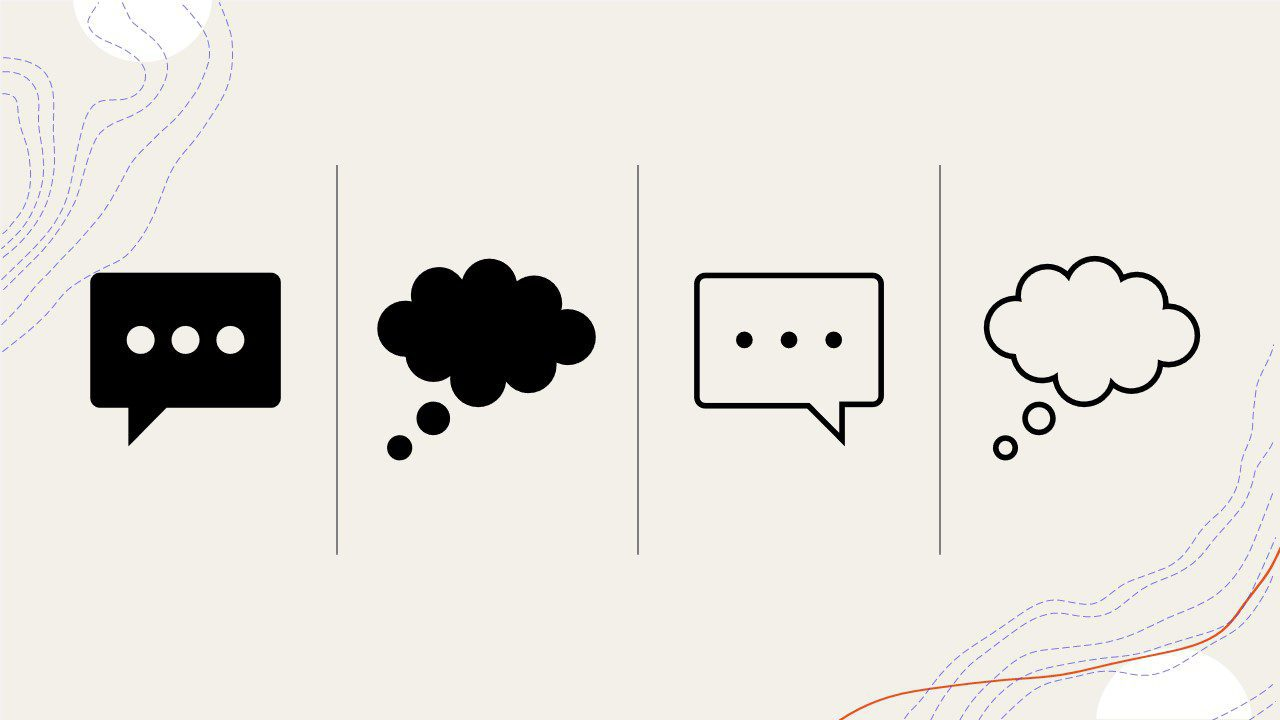 This image has 4 icons on a beige background with thin vertical lines separating each one. There are 2 speech bubbles and 2 thought-bubbles. This picture was chosen because it reminds me of social media shares, text conversations, and considering others' thoughts and needs regarding your content.